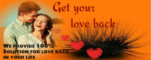 Get Your Lost Love Back by Vashikaran