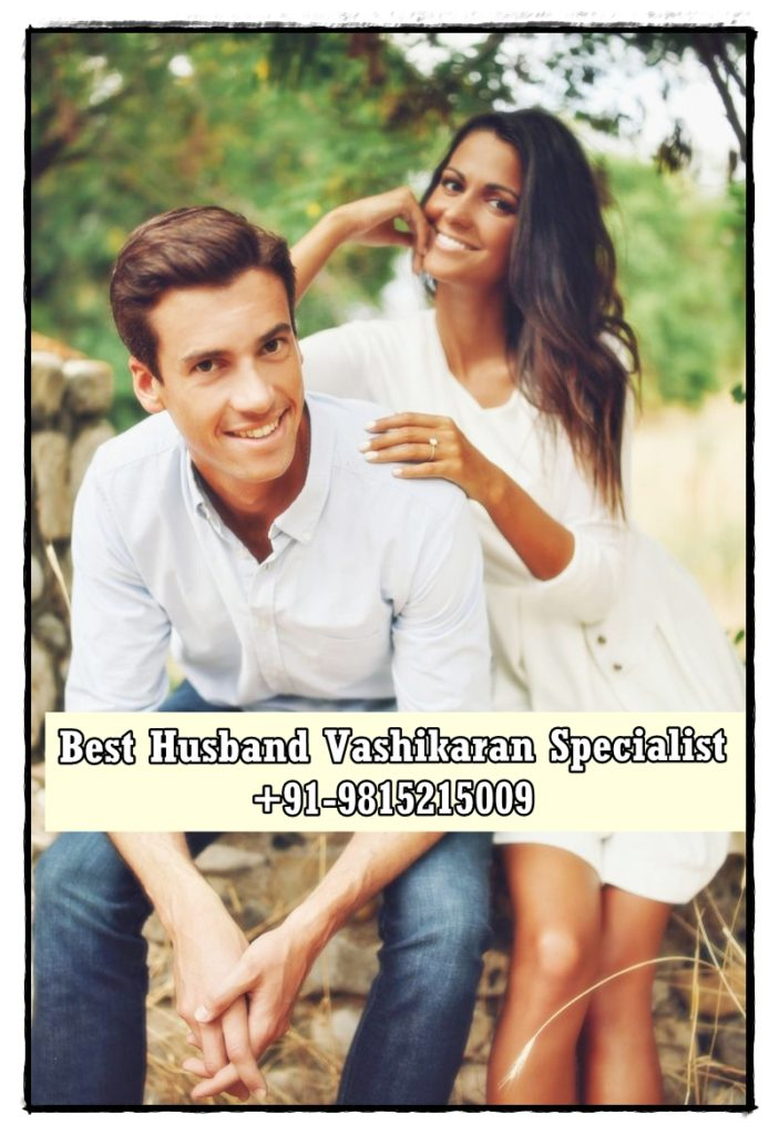 Best husband vashikaran specialist in Bangalore